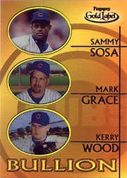 2000 Topps Gold Label #B7 Bullion with Sammy Sosa & Kerry Wood