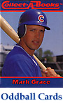 Mark Grace Oddball Cards and Collectibles
